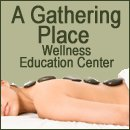 A Gathering Place Wellness Education Center